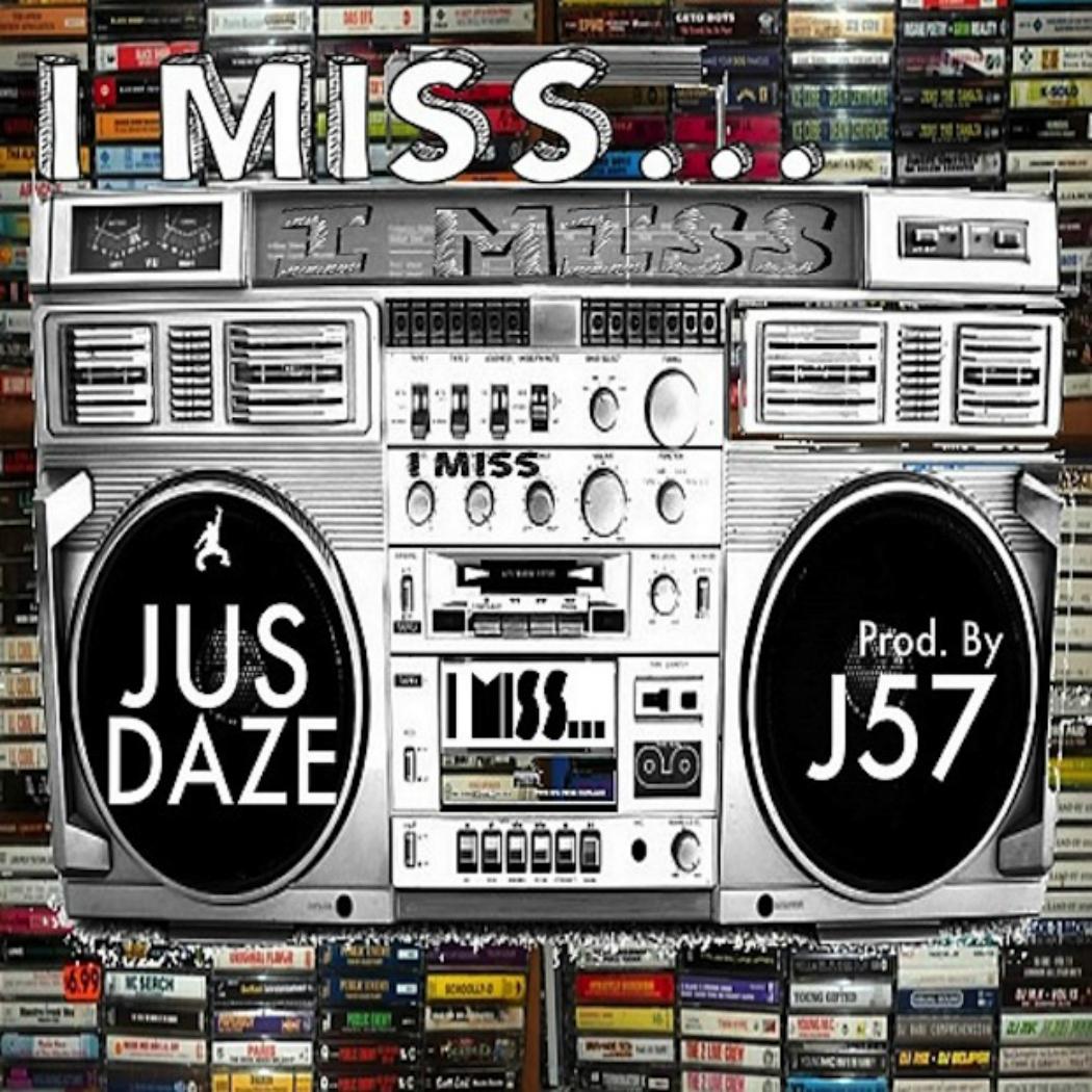 just-daze-I-Miss
