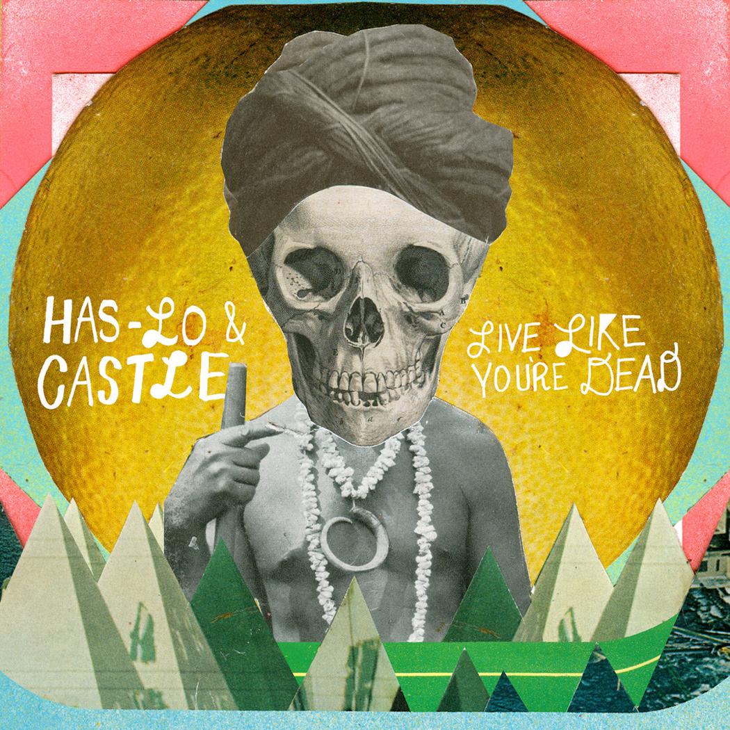 has-lo-castle-live-like-you-re-dead-cover