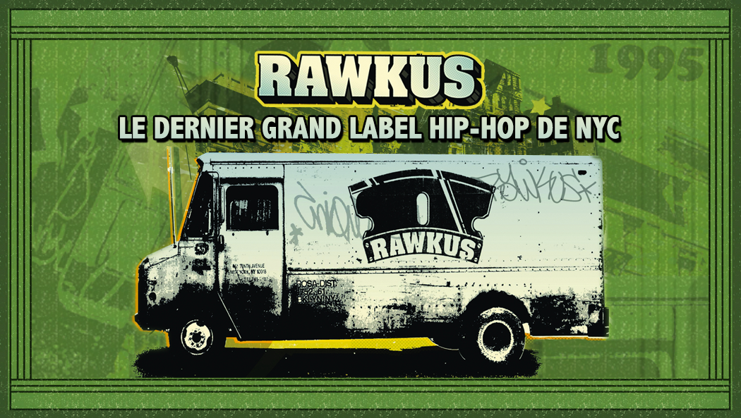 rawkus-dernier-label-hip-hop-nyc