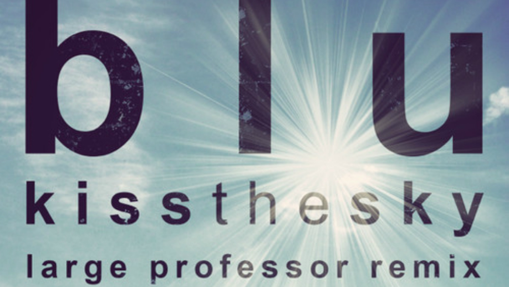 blu-kiss-the-sky-large-professor-remix-cover