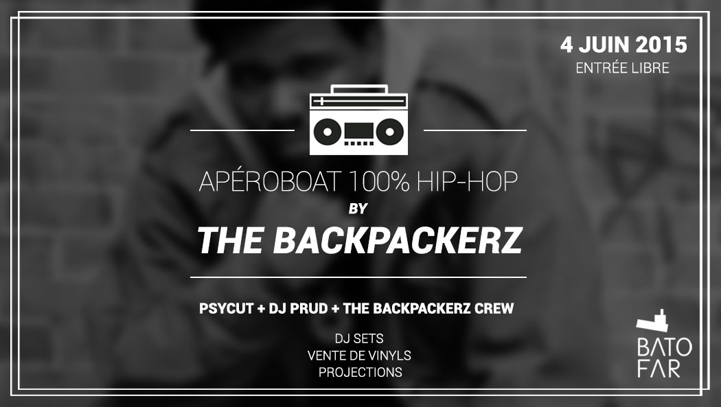 apéroboat hip hop the backpackerz batofar