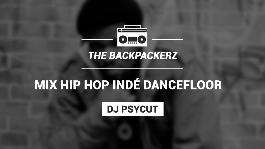 The-BackPackerz-First-Year-Anniversary-Mix-by-DJ-Psycut