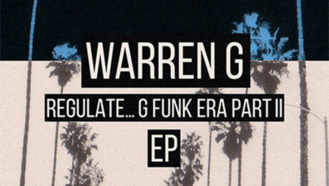 [Stream] Warren G de retour avec l'EP Regulate... G Funk Era, Pt. II. cover