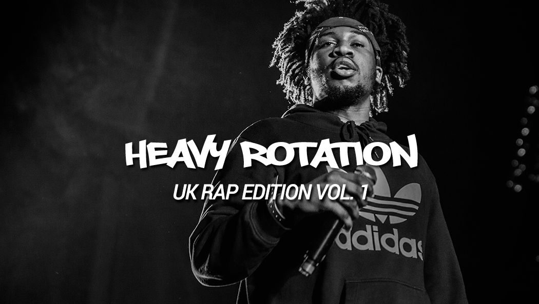 heavy-rotation-72-playlist-hip-hop-uk-rap-edition