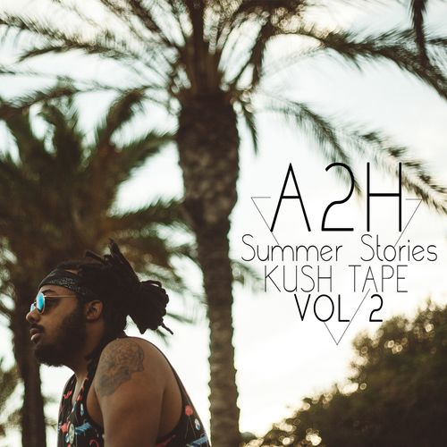 a2h-summer-stories-kush-tape-vol-2