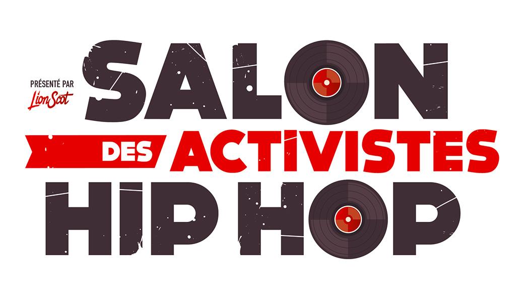 Le salon des activistes hip hop ce dimanche au canal 93 for Salon des ce