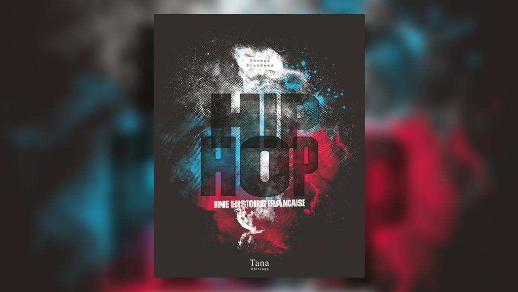 hip-hop-histoire-francaise-thomas_blondeau