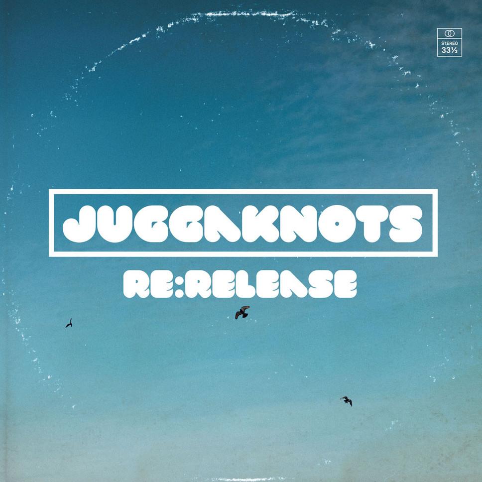juggaknots-re-release