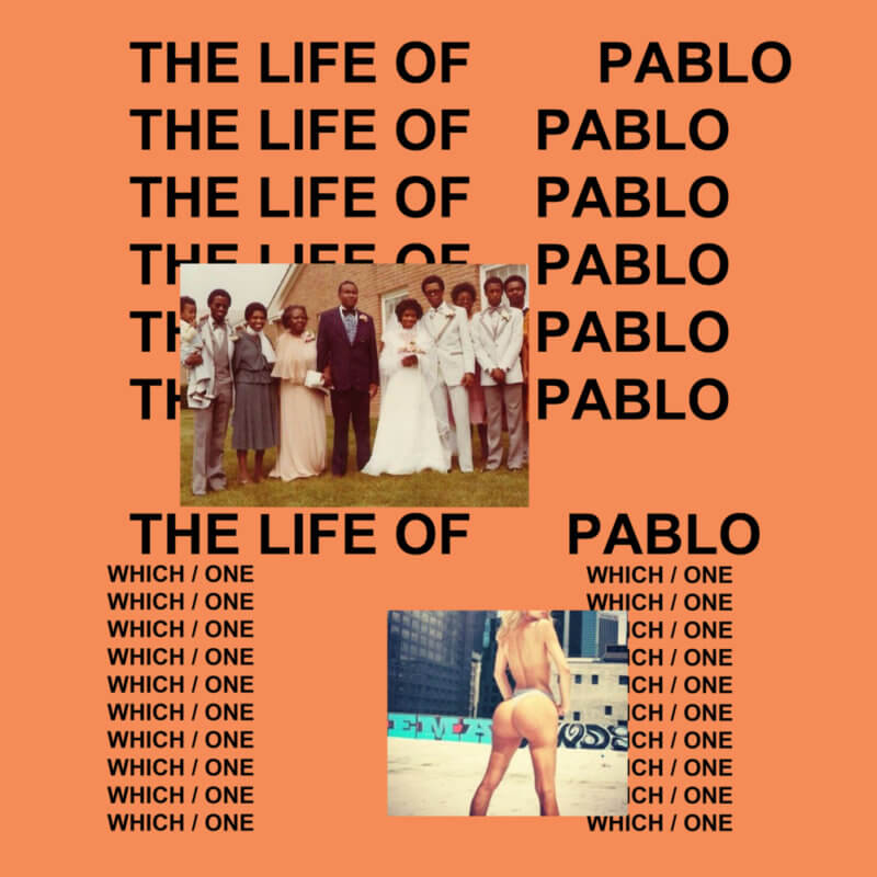 the life of pablo kanye
