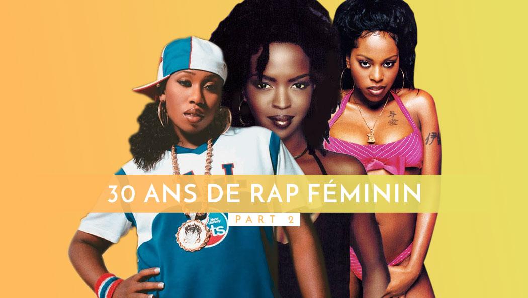 30 ans de Rap au féminin (Part II)  les rappeuses des années 90