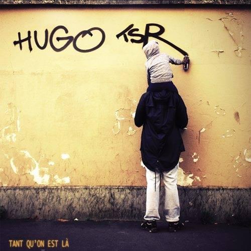 hugo tsr tant quon est la nouvel album
