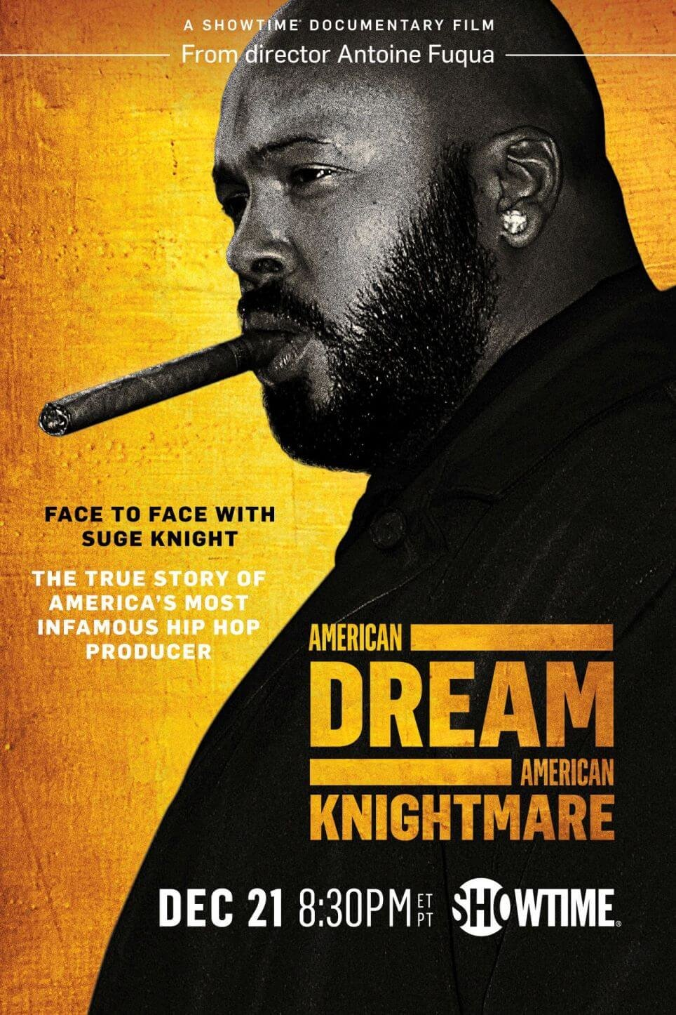 SUGE KNIGHT: AMERICAN DREAM AMERICAN KNIGHTMARE