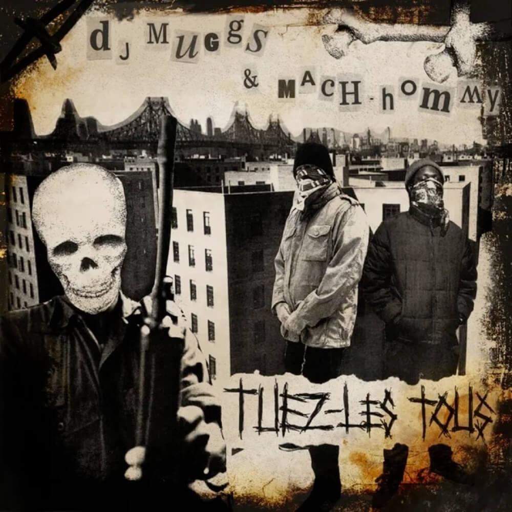 dj-muggs-mach-hommy-Tuez-Les-Tous-cover