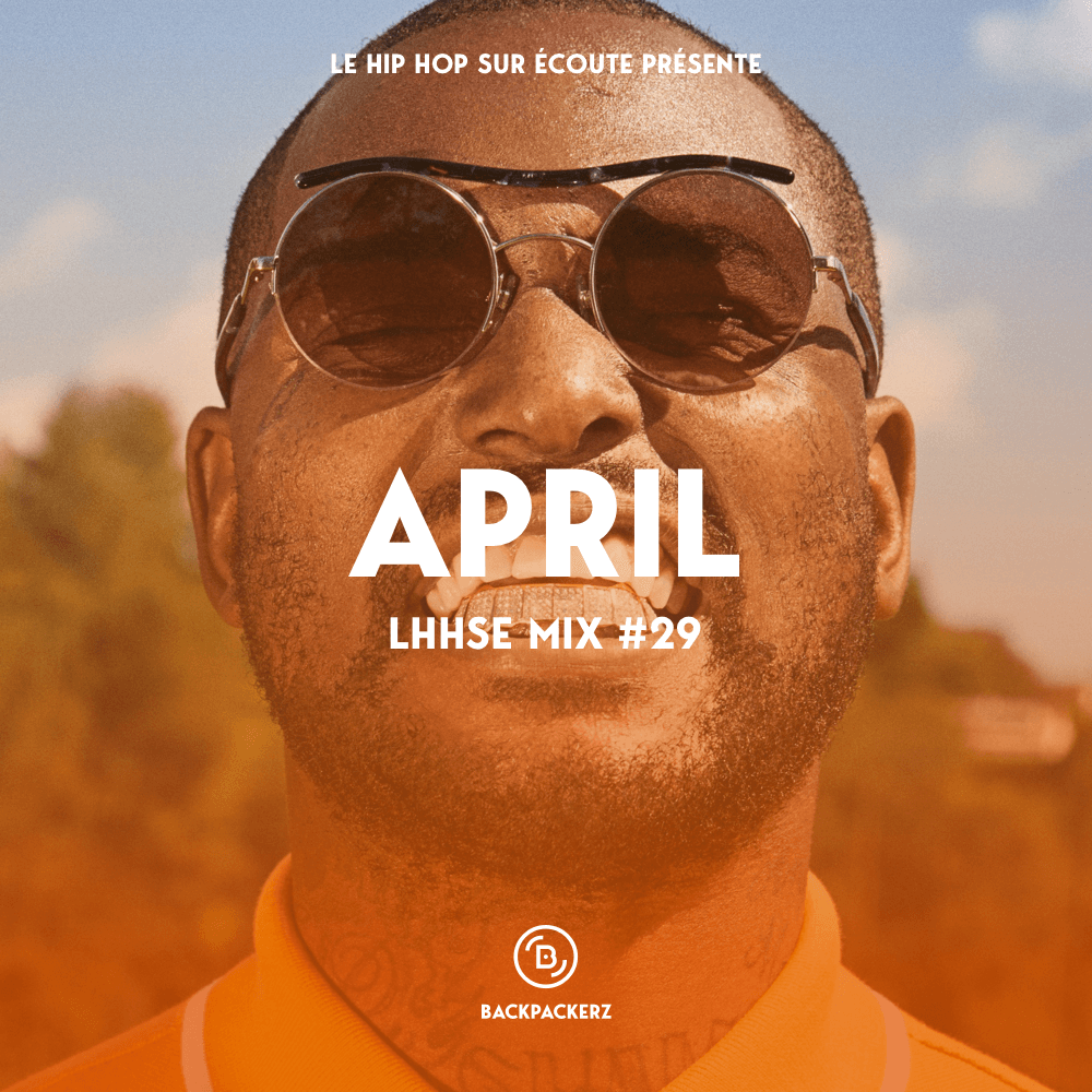 LE HIP HOP SUR ECOUTE Mix 29 BPZ April