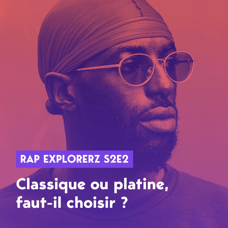 rap-explorerz-S2E2-classique-platine