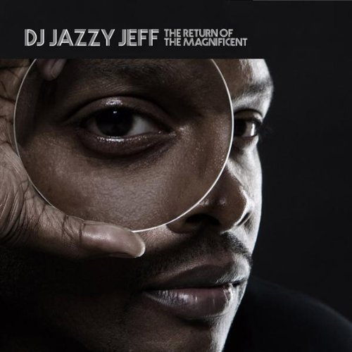 Jazzy Jeff - Return Magnificent